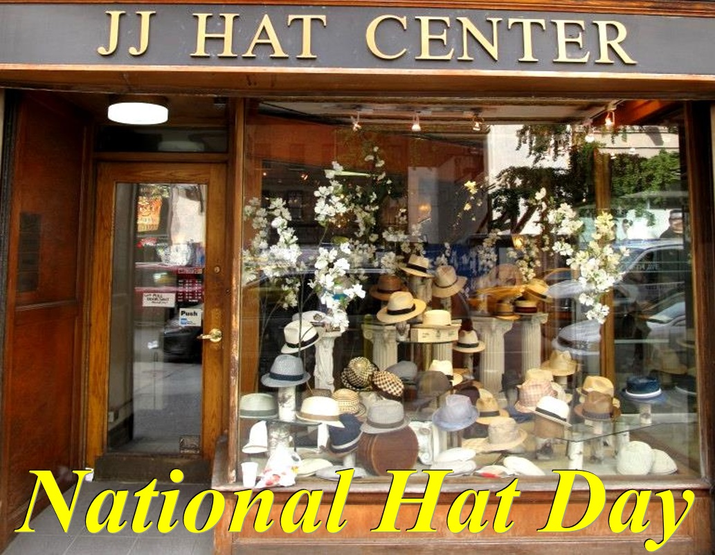 53261a57c3e National Hat Day